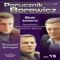 Porucznik Borewicz - Skok śmierci (Tom 15)