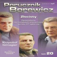 Porucznik Borewicz - Złocisty (Tom 20) - Krzysztof Szmagier - audiobook