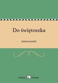 Do świętoszka - Jakub Jasiński - ebook