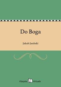Do Boga - Jakub Jasiński - ebook