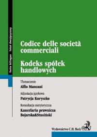 Kodeks spółek handlowych. Codice delle societa commerciali