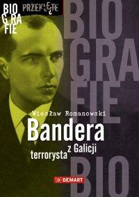 Bandera. Terrorysta z Galicji - ebook