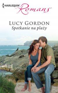 Spotkanie na plaży - Lucy Gordon - ebook