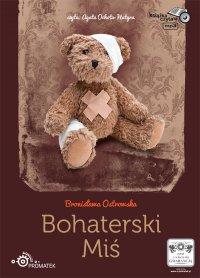 Bohaterski miś - Bronisława Ostrowska - audiobook