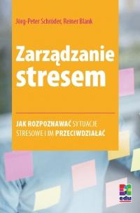 Zarządzanie stresem. Wydanie 2