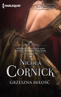 Grzeszna miłość - Nicola Cornick - ebook