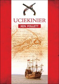 Uciekinier - Ken Follett - ebook
