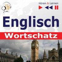 Englisch Wortschatz. Hören & Lernen - Dorota Guzik - audiobook