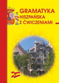 Gramatyka hiszpańska z ćwiczeniami - Adam Węgrzyn - ebook