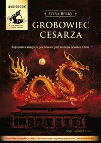 Grobowiec cesarza - Steve Berry - audiobook