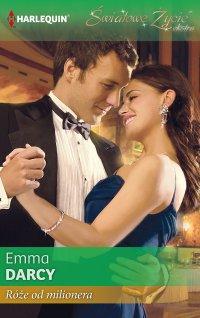 Róże od milionera - Emma Darcy - ebook