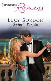 Światła Paryża - Lucy Gordon - ebook