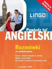 Angielski. Rozmówki ze słowniczkiem. Wersja mobilna - Agnieszka Szymczak-Deptuła - ebook