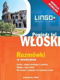 Włoski. Rozmówki ze słowniczkiem. Wersja mobilna - Tomasz Wasiucionek - ebook