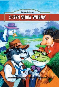 O czym szumią wierzby - Kenneth Grahame - ebook