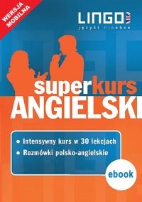 Angielski. Superkurs (kurs + rozmówki). Wersja mobilna - Iwona Więckowska - ebook