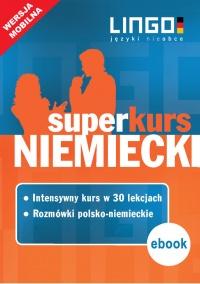 Niemiecki. Superkurs (kurs + rozmówki). Wersja mobilna - Piotr Dominik - ebook