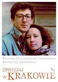 Onegdaj w Krakowie