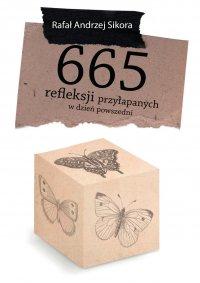 665 refleksji przyłapanych w dzień powszedni
