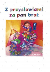 Z przysłowiami za pan brat - Renata Piątkowska - ebook