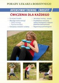 Intensywny trening CrossFit. Ćwiczenia dla każdego. Porady lekarza rodzinnego