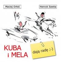 Kuba i Mela dają radę