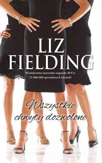 Wszystkie chwyty dozwolone - Liz Fielding - ebook