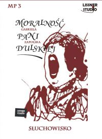 Moralność pani Dulskiej - Gabriela Zapolska - audiobook