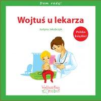 Wojtuś u lekarza - Justyna Jakubczyk - ebook