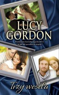 Trzy wesela - Lucy Gordon - ebook