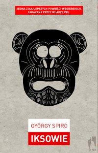 Iksowie - Gyorgy Spiro - ebook