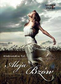 Aleja bzów - Aleksandra Tyl - audiobook