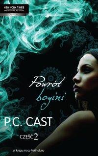 Powrót bogini. Część 2 - P.C Cast - ebook