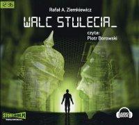 Walc Stulecia - Rafał A. Ziemkiewicz - audiobook