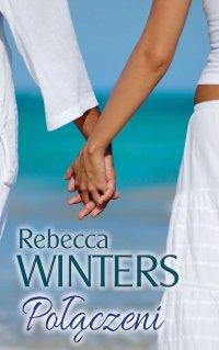 Połączeni - Rebecca Winters - ebook