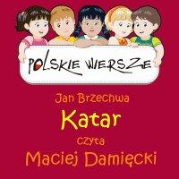Polskie wiersze - Katar - Jan Brzechwa - audiobook