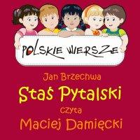 Polskie wiersze - Staś Pytalski - Jan Brzechwa - audiobook