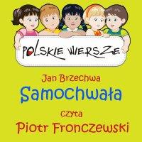 Polskie wiersze - Samochwała