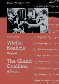 Wielka Koalicja. Raport./The Grand Coalition. A Report. - Norman Davies - ebook