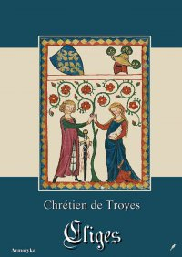 Cliges - Chretien de Troyes - ebook