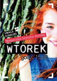 Wtorek, godz 15.00 - Małgorzata Szyszko-Kondej - ebook