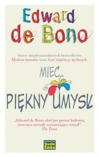 Mieć piękny umysł - Edward De Bono - ebook