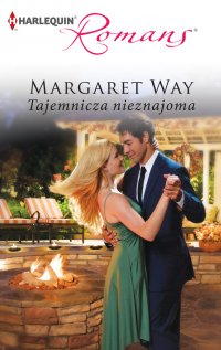 Tajemnicza nieznajoma - Margaret Way - ebook