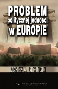 Problem politycznej jedności w Europie