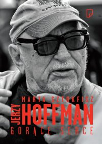 Jerzy Hoffman. Gorące serce