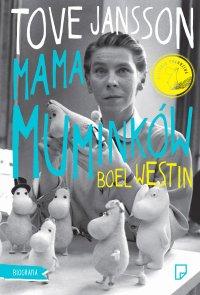 Tove Jansson. Mama muminków