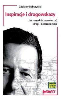 Inspiracje i drogowskazy - Zdzisław Dąbczyński - ebook