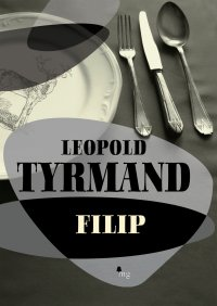 Filip - Leopold Tyrmand - ebook