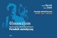 Koncepcja edukacji fizycznej. Zdrowie-Sport-Rekreacja-GIMNAZJUM - Urszula Kierczak - ebook
