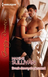 Smak dawnych pieszczot - Maxine Sullivan - ebook
